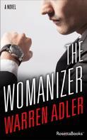 Warren Adler: The Womanizer