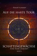 Philipp Schmidt: Auf die harte Tour