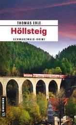 Höllsteig - Kaltenbachs dritter Fall