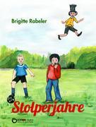 Brigitte Rabeler: Stolperjahre