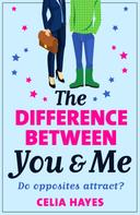 Celia Hayes: The Difference Between You and Me ★★