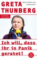 Greta Thunberg: Ich will, dass ihr in Panik geratet! ★★★