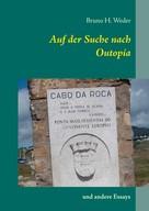 Bruno H. Weder: Auf der Suche nach Outopía