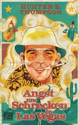 Angst und Schrecken in Las Vegas - Eine wilde Reise in das Herz des Amerikanischen Traumes