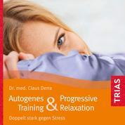 Autogenes Training & Progressive Relaxation - Doppelt stark gegen Stress