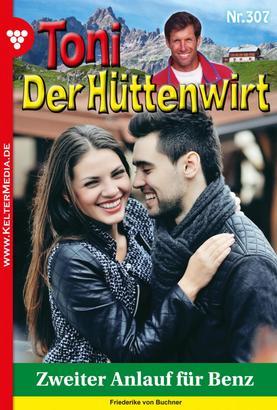 Toni der Hüttenwirt 307 – Heimatroman