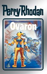 "Perry Rhodan 48: Ovaron (Silberband) - 4. Band des Zyklus ""Die Cappins"""