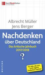 Nachdenken über Deutschland - Das kritische Jahrbuch 2017/2018