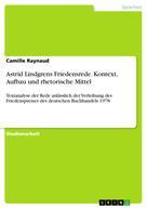 Camille Raynaud: Astrid Lindgrens Friedensrede. Kontext, Aufbau und rhetorische Mittel