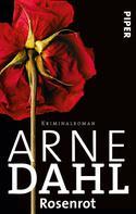Arne Dahl: Rosenrot ★★★★