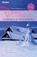 Thomas Klappstein (Hrsg.): Weihnachtswundernacht 2 ★★★