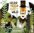 Peter Brown: Herr Tiger wird wild ★★★★