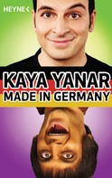 Kaya Yanar: Made in Germany ★★★★