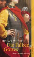Michael Wilcke: Die Falken Gottes ★★★★
