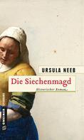 Ursula Neeb: Die Siechenmagd ★★★★