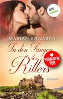 Marian Edwards: In den Fängen des Ritters: Bellemare-MacTavish-Reihe - Band 3 ★★★★★