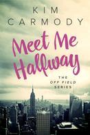 Kim Carmody: Meet Me Halfway ★★★