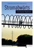 Inge Meyer-Dietrich: Stromabwärts