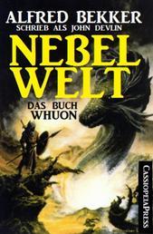 Nebelwelt - Das Buch Whuon - Fantasy Roman