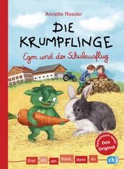 Erst ich ein Stück, dann du - Die Krumpflinge - Egon und der Schulausflug - Für das gemeinsame Lesenlernen ab der 1. Klasse