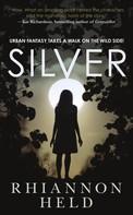 Rhiannon Held: Silver