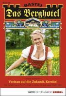 Verena Kufsteiner: Das Berghotel - Folge 120