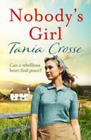 Tania Crosse: Nobody's Girl