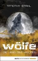Timothy Stahl: Die Jagd des Wolfes ★★★★