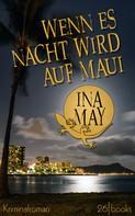 Ina May: Wenn es Nacht wird auf Maui ★★