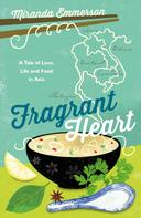 Miranda Emmerson: Fragrant Heart