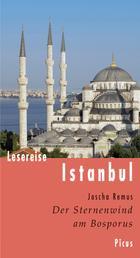 Lesereise Istanbul - Der Sternenwind am Bosporus