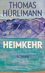 Heimkehr - Roman