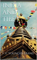 Sir Francis Edward Younghusband: India and Tibet