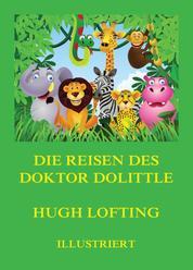 Die Reisen des Doktor Dolittle - Deutsche Neuübersetzung