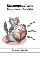 Christine Hauschild: Katzenprobleme ★★★★★