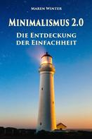 Maren Winter: Minimalismus 2.0 - Die Entdeckung der Einfachheit ★★★★★