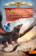 Jennifer A. Nielsen: Nicolas Calva. Das magische Amulett ★★★★★