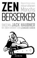 Shozan Jack Haubner: Zen Berserker ★★★★