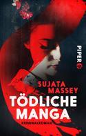Sujata Massey: Tödliche Manga ★★★★