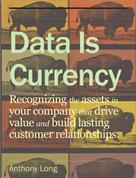 Anthony Long: Data Is Currency