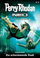 Hermann Ritter: Perry Rhodan Neo 20: Die schwimmende Stadt ★★★★