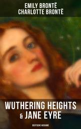 Wuthering Heights & Jane Eyre (Deutsche Ausgabe) - Die beliebtesten Liebesgeschichten der Weltliteratur