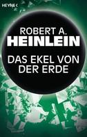 Robert A. Heinlein: Das Ekel von der Erde ★★★