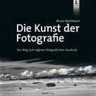 Bruce Barnbaum: Die Kunst der Fotografie