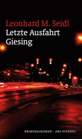 Leonhard M. Seidl: Letzte Ausfahrt Giesing (eBook) ★★