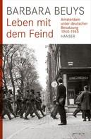 Barbara Beuys: Leben mit dem Feind ★★★★★