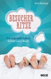 Besucherritze - Ein ungewöhnliches Schlaf-Lern-Buch