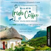Nie zu alt für Irish Coffee - Die VIER - Die VIER und der Schatz der grünen Insel, Teil 3 (Ungekürzt)