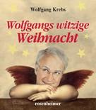 Wolfgang Krebs: Wolfgangs witzige Weihnacht ★★
