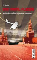 Ed Stuhler: Der Kreml-Flieger ★★★★★